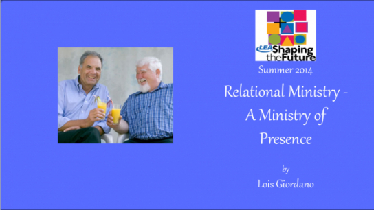 Relational Ministry - A Ministry of Presence