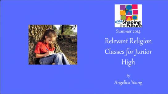 Relevant Religion Classes for Junior High