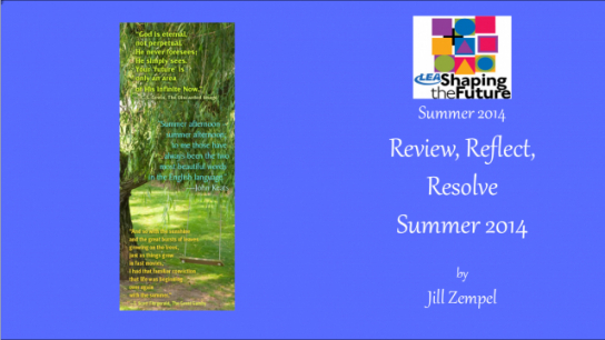 Review, Reflect, Resolve Summer 2014