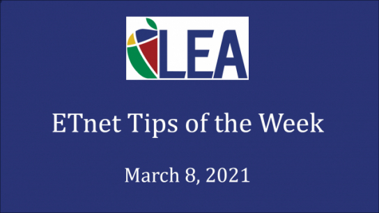 ETnet Tips of the Week - March 8, 2021