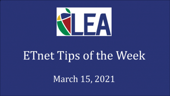 ETnet Tips of the Week - March 15, 2021