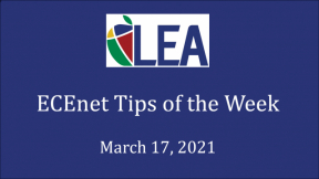 ECEnet Tips of the Week - March 17, 2021