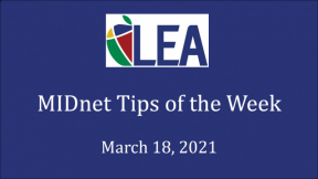 MIDnet Tips of the Week - March 18, 2021