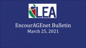 EncourAGEnet Bulletin - March 25, 2021