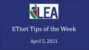 ETnet Tips of the Week - April 5, 2021
