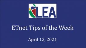 ETnet Tips of the Week - April 12, 2021
