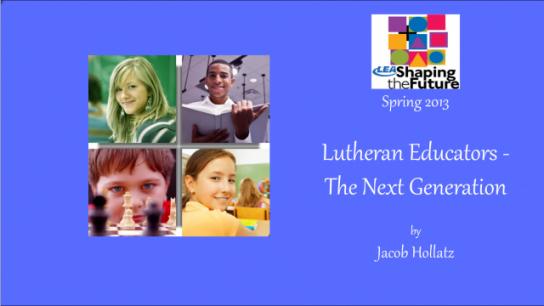 Lutheran Educators - The Next Generation