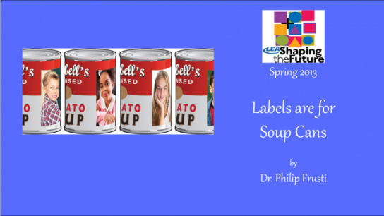 Labels are for Soup Cans
