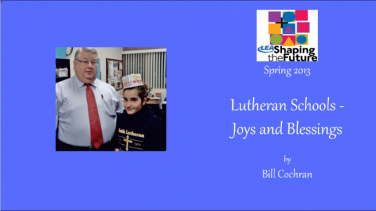 Lutheran Schools - Joys and Blessings