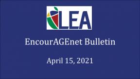 EncourAGEnet Bulletin - April 15, 2021