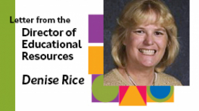 Letter from the Director of Educational Resources: What can LEA do for you?