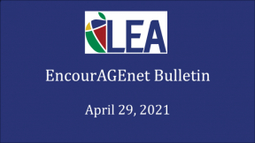 EncourAGEnet Bulletin - April 29, 2021