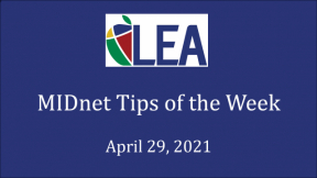 MIDnet Tips of the Week - April 29, 2021