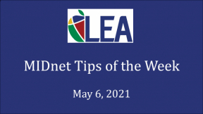 MIDnet Tips of the Week - May 6, 2021