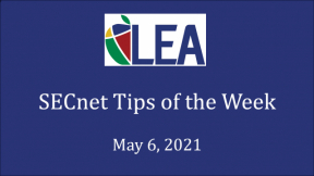 SECnet Tips of the Week - May 6, 2021