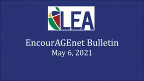 EncourAGEnet Bulletin - May 6, 2021