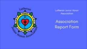 Lutheran Junior Honor Association Report Form