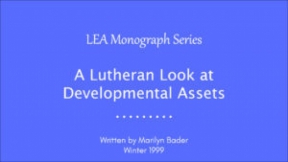 A Lutheran Look at Developmental Assets