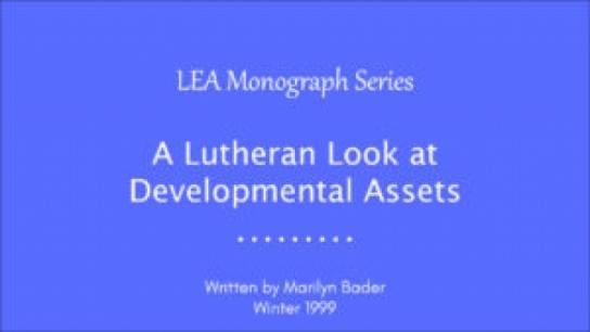 A Lutheran Look at Developmental Assets