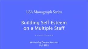 Building Self-Esteem on a Multiple Staff