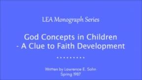 God Concepts in Children - A Clue to Faith Development