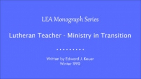 Lutheran Teacher - Ministry in Transition