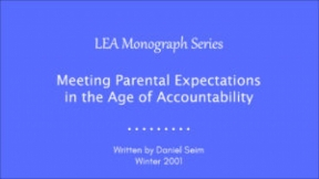 Meeting Parental Expectations in the Age of Accountability