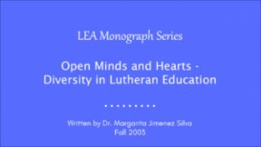 Open Minds and Hearts - Diversity in Lutheran Education