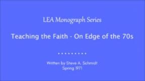 Teaching the Faith - On Edge of the 70s