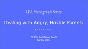 Dealing with Angry, Hostile Parents
