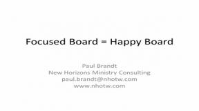 A Focused Board is a Happy Board