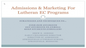 Admissions and Marketing for Lutheran Early Childhood Centers