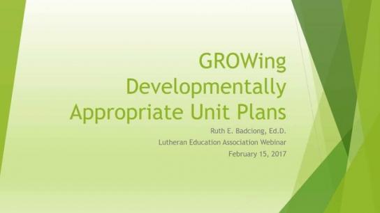 Developmentally Appropriate Unit Plans - Early Childhood & Elementary Levels