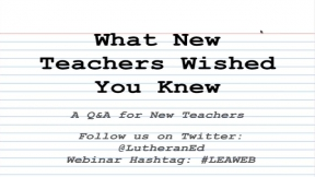 What New Teachers Wished You Knew: A Q&A for Teachers and Those Working With New Teachers
