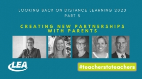 Looking Back on Distance Learning 2020 - Creating New Partnerships with Parents