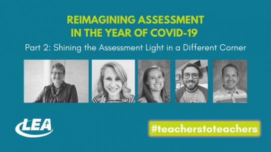 Reimagining Assessment in the Year of Covid -19 Shining the Assessment Light in a Different Corner