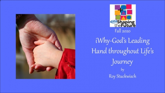 iWhy - God's Leading Hand Throughout Life's Journey