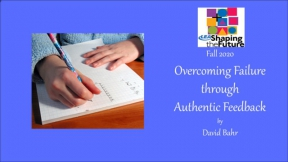 Overcoming Failure Through Authentic Feedback