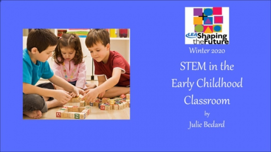 STEM in the Early Childhood Classroom