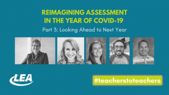 Reimagining Assessment in the Year of Covid-19 - Looking Ahead to Next Year