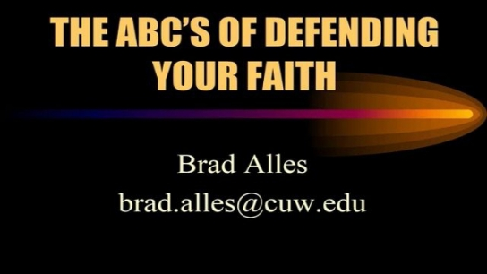 ABCs of Defending Your Faith