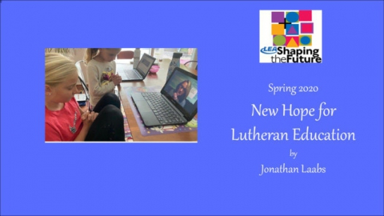 New Hope for Lutheran Education