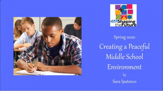 Creating a Peaceful Middle School Environment