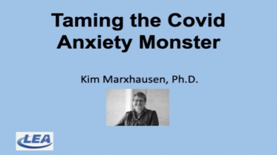 Taming the Covid Anxiety Monster