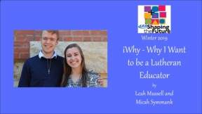 iWhy - Why I Want to be a Lutheran Educator