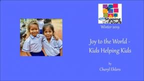 Joy to the World - Kids Helping Kids