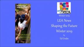 LEA News Shaping the Future Winter 2019