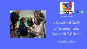 A Devotional Guide to Yesterday Today Forever NLSW Hymn