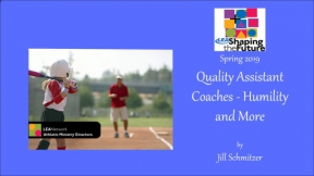 Quality Assistant Coaches - Humility and More