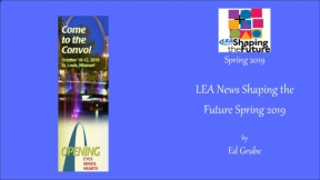 LEA News Shaping the Future Spring 2019
